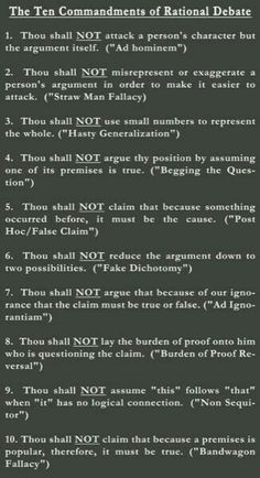 The 10 Commandments of Rational Debate (.Know Thy Logical Fallacies). Reasoning demands consistency, logical agreement, hang together in a coherent way and be compatible with one another. Thinking Skills, Critical Thinking, Writing Tips, Writing Prompts, Essay Writing, Life Skills, Life Lessons, Ap 12, Ad Hominem