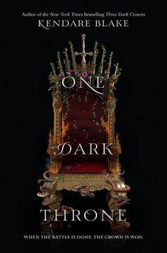Three Dark Crowns Series by Kendare Blake (Three Dark Crowns #1 and One Dark Throne #2).