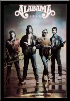 Alabama was probably the biggest country group of the 80's. - Saw them in concert at the Starlight in the round. They were great!!