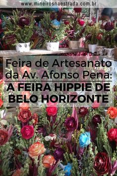 A Feira Hippie é a feira de artesanato dominical de Belo Horizonte, que acontece desde 1969, com mais de 2000 expositores. #mineirosnaestrada #belohorizonte #artesanato #feiras #viagem