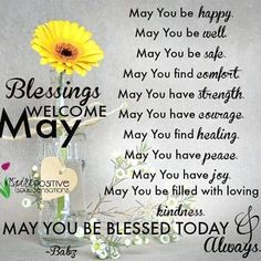 "389 Likes, 13 Comments - InspirePositiveSoulSensations (@inspirepositivesoulsensations) on Instagram: ""Blessings for May! #newmonth #newbeginnings  #bekind  #forgiveness  #attitude #happiness…"""
