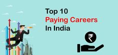 Top 10 Paying Careers in India Top Paying Careers, Good Paying Jobs, Richie Rich, Famous Cartoons, India, Tops, Goa India, Indie, Indian