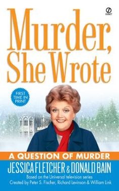 Murder, She Wrote: A Question of Murder by Jessica Fletcher,Donald Bain, Click to Start Reading eBook, Jessica Fletcher is in the Berkshires attending a writers' conference at a historic mansion where her