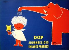 Advertising poster Raymond Savignac (1907-2002), 1953, DOP journées des enfants propres (Clean Kids' Day). #FrenchPoster