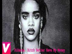 Rihanna. Bitch Better Have My Money - YouTube