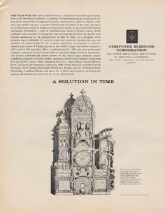 """Description: 1963 COMPUTER SCIENCES CORPORATION vintage print advertisement """"A Solution In Time"""" -- The year was 1547 and in eastern France a timepiece was needed equal in grandeur to the Strasbourg Cathedral ... The Astronomical Clock of Strasbourg, France. -- Size: The dimensions of the full-page advertisement are approximately 10.25 inches x 13 inches (26 cm x 33 cm). Condition: This original vintage full-page advertisement is in Excellent Condition unless otherwise noted ()."""