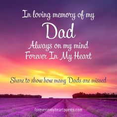 Quotes about Death - In loving memory of my Dad, Always on my mind, Forever In My Heart. Dad In Heaven Quotes, Miss You Dad Quotes, Daddy I Miss You, Love You Dad, Missing Daddy, Rip Daddy, In Memory Of Dad, In Loving Memory, Remembering Dad Quotes