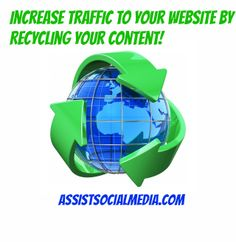 Increase Traffic to your Website by Recycling your Content! #ContentMarket