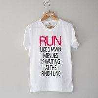 Run Like Shawn Mendes Waiting Finish Line, Ladies Shirt, unisex tshirt, shirt S-XXL