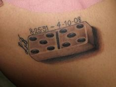dominoes tattoo would be cool to remind me of my Nonnie and Pa every day