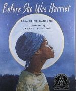 Before She Was Harriet (MackinVia) - Presents an illustrated, reverse chronological history of the life of Harriet Tubman Lending Library, Harriet Tubman, Iowa, Teaching Resources, Good Books, Presents, Journal, History, School