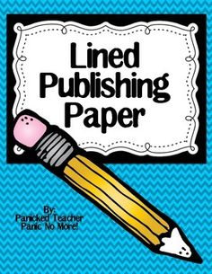 Free Lined Publishing Paper! Use this for your writer's workshop or for a display on your bulletin board. :)