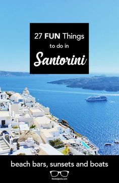 27 Fun Things To Do in Santorini (Fresh Fish, Volcano Boats and Crazy Donkeys