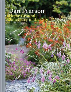 Dan Pearson, Home Ground; Sanctuary in the City