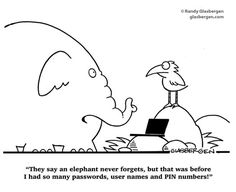 Today Cartoon, Business Cartoons, Elephants Never Forget, Tech Humor, Technology Humor, Office Humor, Belated Birthday, Crazy Quotes, Friday Humor