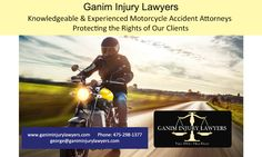 Ganim Injury Lawyers  Knowledgeable & Experienced Motorcycle Accident Attorneys  Protecting the Rights of Our Clients