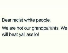 """YALL BETTER KNOW. Black people now are not about that non violent protesting ish now. I dare the KKK to come out. Yall asses will be dead quicker than you can even call us """"niggers""""."""