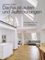 Dachausbauten und Aufstockungen - Fachbücher - Geneigtes Dach - baunetzwissen.de