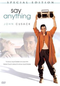 Say Anything (1989) My FAVORITE!
