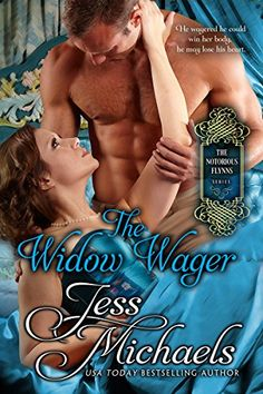 The Widow Wager (The Notorious Flynns Book 3) by Jess Mic…
