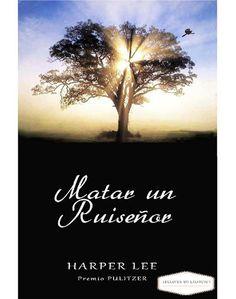 Lectores en Extinción : Matar un Ruisenor - Nelle Harper Lee