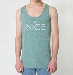 Be Nice Tank