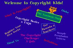 Teachers can use this website to instruct their students about the basics of copyright.