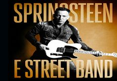 Bruce Springsteen and The E Street Band, Date: Tuesday May 13, 2014 Time: 7:30 PM Doors Open: 6:30 PM  Tickets: http://www.timesunioncenter-albany.com/events/Bruce-Springsteen-and-The-E-Street-Band-p163.html