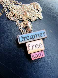 Message Pendants DreamerFreeSoul by RebeccasWhims on Etsy, $15.00