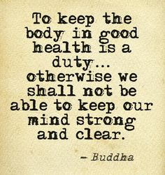 Inspiration to keep fit. #buddhaknowsbest