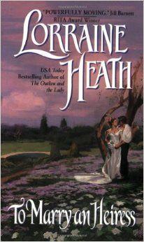 To Marry an Heiress (Avon Romantic Treasure) Paperback – September 3, 2002 by Lorraine Heath