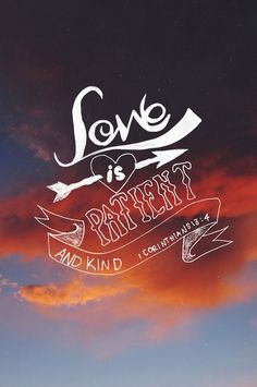 1 Corinthians 13:4 | by Brittney Borowski