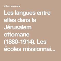 Les langues entre elles dans la Jérusalem ottomane (1880-1914). Les écoles missionnaires françaises