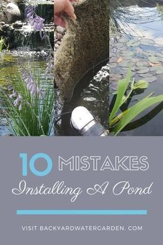 Getting started with your pond installation project can seem overwhelming. It doesn't have to be. Here is our list of the top 10 common mistakes people make when installing their pond. They say hindsight is 20/20, avoiding these mistakes will keep your vision clear from start to finish. Backyard Water Feature, Ponds Backyard, Backyard Landscaping, Pond Design, Landscape Design, Water Bond, Runoff Water, Pond Netting, Pond Kits