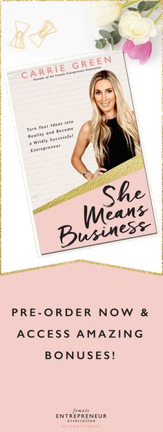 Pre-order She Means Business, by Carrie Green today and get access to some amazing limited-time bonuses.