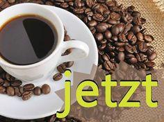 UNSER TIPP: Trinkt JETZT eine Tasse Kaffee! Wieso, erfahrt ihr hier - KLICKEN: