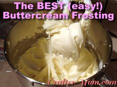 The Best, easy buttercream frosting  |  Delicious, easy, perfect Buttercream frosting  Ingredients :       1 cup margarine (or butter), softened ;    6 cups powdered sugar ;      1 tsp vanilla ;      food coloring