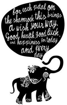 Shamrocks, elephants, and words... Just a few of my favorite things.