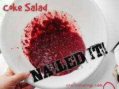 Come giggle at my misfortune. Coke salad fail: Craft Cravings #craftcrail #coke #recipes #diy