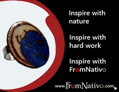 Get Inspire with us, go to www.FromNativo.com