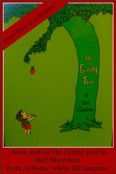 Giving Tree unit packed full of activities and ideas for reading the book