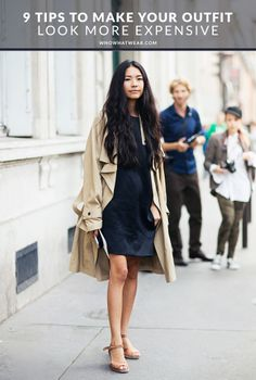 9 tips to make your outfit look way more expensive than it is.
