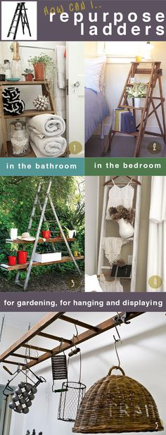 repurposed ladders - love the bedroom and kitchen ones