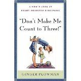 Don't Make Me Count to Three (Paperback)By Ginger Plowman