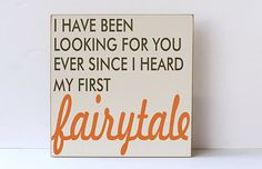 Fairytale Wood Sign - Wedding Gift - Wedding Decor - Engagement Photo Prop - Wedding Photo Prop - Anniversary Sign- You Pick Colors