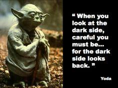 Wisdom from Yoda!