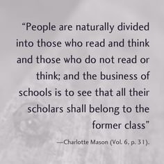 Charlotte Mason on the business of schools.