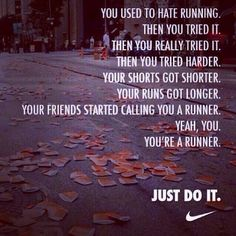 You Used To Hate Running... // Nike