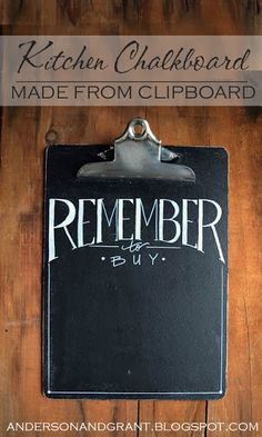 anderson + grant: Kitchen Chalkboard Made From Clipboard