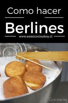Receta chilena de berlines rellenos con crema pastelera Sweet Recipes, Vegan Recipes, Snack Recipes, Cooking Recipes, Bread Recipes, Chilean Recipes, Chilean Food, Healthy Fridge, Donuts